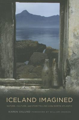 Iceland Imagined By Oslund, Karen