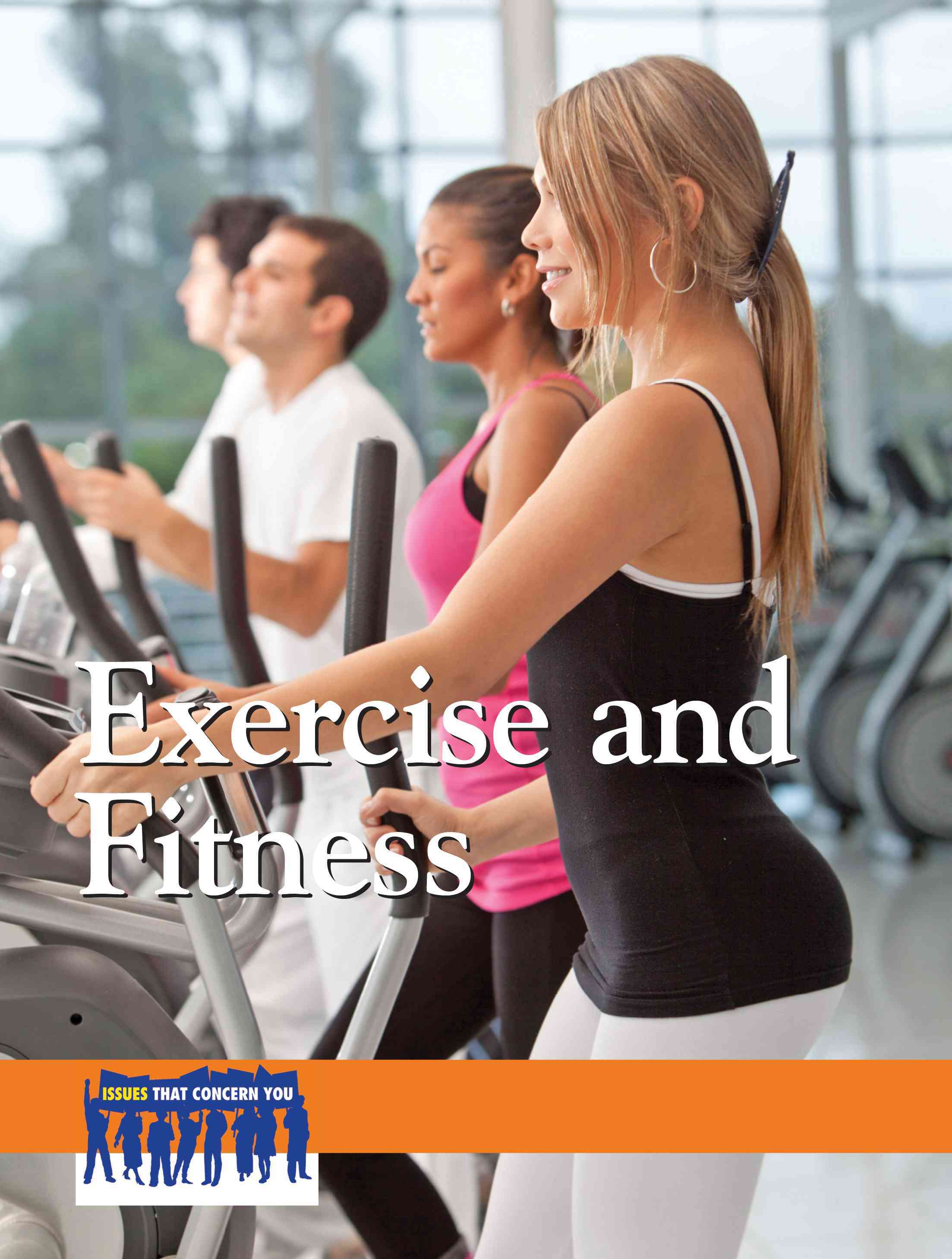 Exercise and Fitness By Willis, Laurie (EDT)