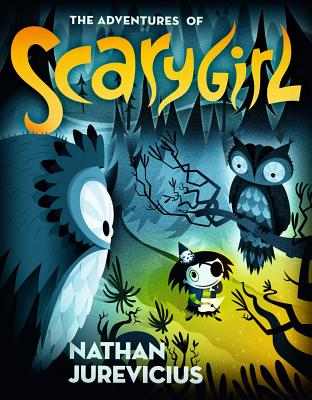 The Adventures of Scarygirl By Jurevicius, Nathan